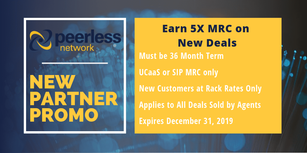 Earn 5X MRC on SIP & UCaaS Deals with Peerless Network!